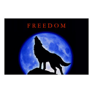 Freedom Motivational Wolf Howling Poster Print