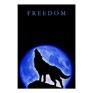 Freedom Motivational Wolf Howling Vertical Poster