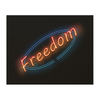 Freedom neon sign. wood print