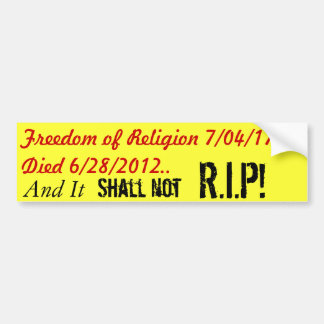 Freedom of Religion 1st amendment Bumper Sticker