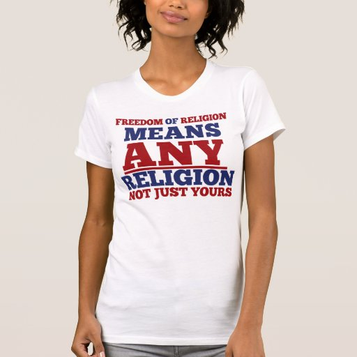 Freedom of Religion Tee Shirts