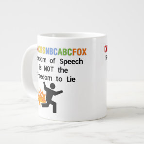 Freedom of Speech is not Freedom to Lie Large Coffee Mug