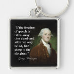 Freedom of Speech Quote by George Washington Key Chains