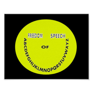 Freedom of speech smiley face poster