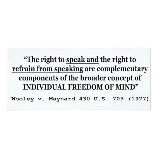 Freedom of Speech Wooley v Maynard 430 US 703 1977 Card