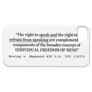 Freedom of Speech Wooley v Maynard 430 US 703 1977 iPhone SE/5/5s Case