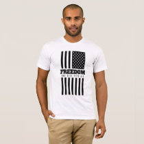 Freedom: One Size Fits All (black ink) T-Shirt