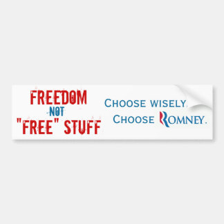 Freedom or Free Stuff Car Bumper Sticker