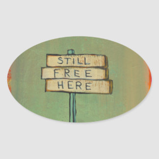 Freedom proclamation sign painting original art oval sticker