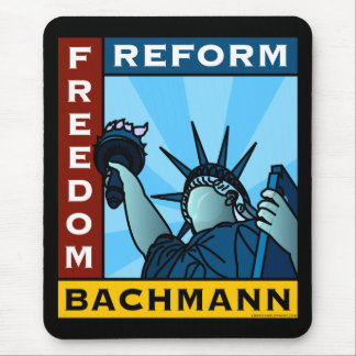 Freedom Reform Liberty Bachmann Mouse Pad