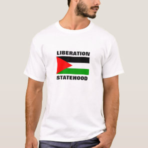FREEDOM STATEHOOD FOR PALESTINE t-shirt
