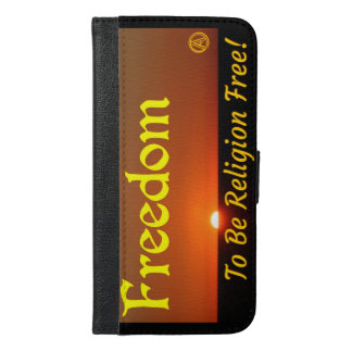 Freedom to be Religion Free iPhone 6/6s Plus Wallet Case