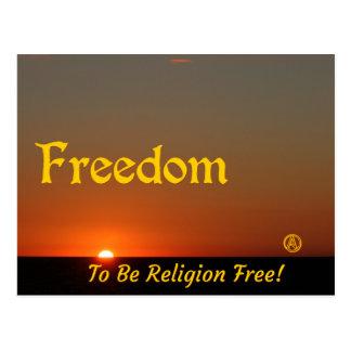 Freedom to be religion free! postcard