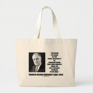 Freedom To Learn First Necessity Self-Reliant Canvas Bag