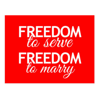 FREEDOM TO SERVE FREEDOM TO MARRY -.png Postcard