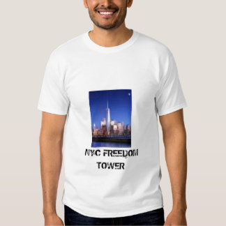 freedom tower,  NYC FREEDOM TOWER Tshirt
