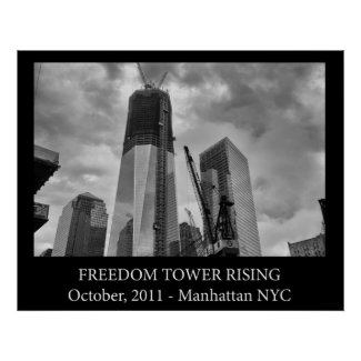 Freedom Tower Rising Posters