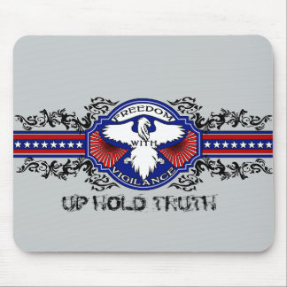 Freedom With Vigilance Mouse Pad