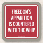 FREEDOM'S APPARITION IS COUNTERED WITH THE WHIP COASTERS