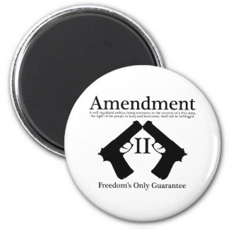 Freedom's Only Guarantee 2 Inch Round Magnet
