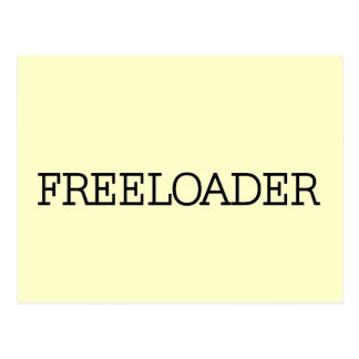 Freeloader Tshirts and Gifts Post Card