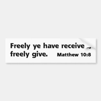 Freely Give (version 3) Bumper Sticker
