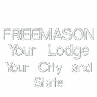 FREEMASON, Your Lodge, Your City and State Embroidered Hooded Sweatshirts