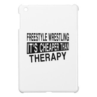 FREESTYLE WRESTLING IT'S CHEAPER THAN THERAPY iPad MINI CASES