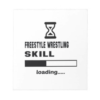 Freestyle Wrestling skill Loading...... Notepad