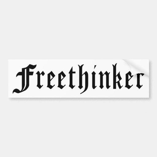 Freethinker 1 car bumper sticker