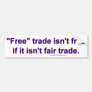 FreeTradeFairTrade Bumper Sticker