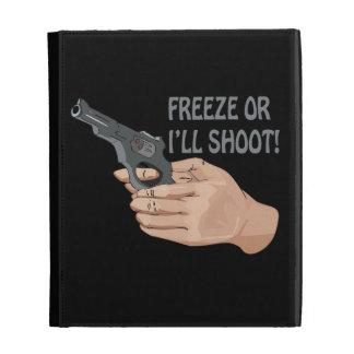 Freeze Or I'll Shoot iPad Case