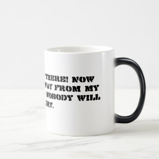 FREEZE RIGHT THERE! Now slowly back away from m... 11 Oz Magic Heat Color-Changing Coffee Mug