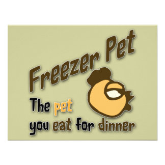 Freezer Pet the pet you eat for dinner Chicken Announcements