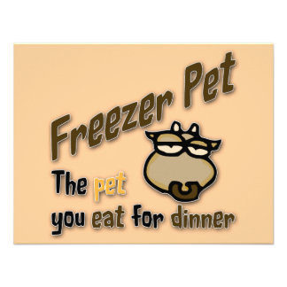 Freezer Pet the pet you eat for dinner Cow Personalized Announcement