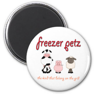 Freezer Petz the Kind That Belong on the Grill 2 Inch Round Magnet