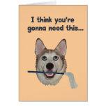 Fregona de la necesidad del humor del perro tarjeta pequeña