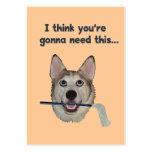 Fregona de la necesidad del humor del perro tarjetas de visita grandes