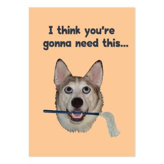 Fregona de la necesidad del humor del perro tarjeta personal