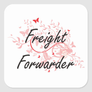 Freight Forwarder Artistic Job Design with Butterf Square Sticker