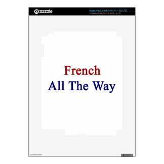 French All The Way iPad 3 Decals