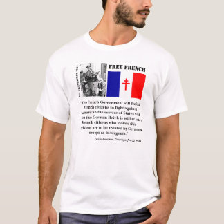 French Armistice/Free French T-Shirt