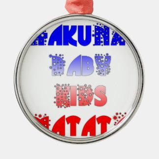 French Baby Kids Hakuna Matata.png Round Metal Christmas Ornament