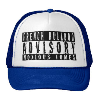 French Bulldog Advisory Noxious Fumes Trucker Hat