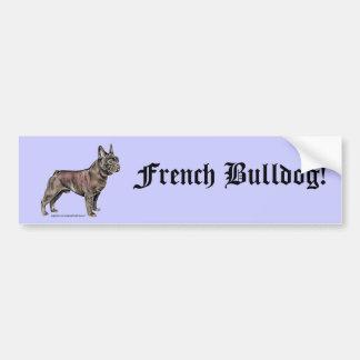 French Bulldog! Car Bumper Sticker