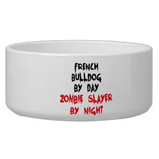 French Bulldog by Day Zombie Slayer by Night Pet Food Bowl