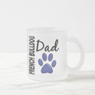 French Bulldog Dad 2 10 Oz Frosted Glass Coffee Mug