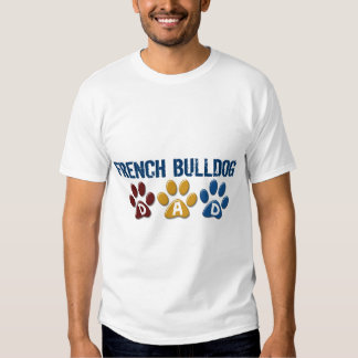 FRENCH BULLDOG Dad Paw Print 1 Tee Shirt