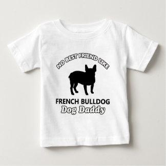 French Bulldog Dog Daddy Infant T-shirt