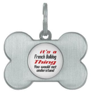 French Bulldog Dog Thing Designs Pet ID Tag